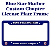 Blue Star Mother Chapter Licence Plate Frame