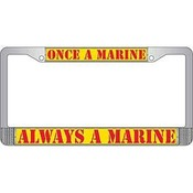 USMC - Once a Marine, Always a Marine License Plate Frame