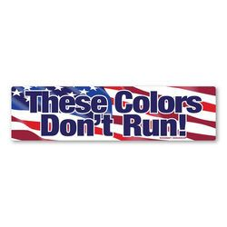 These Colors Don't Run! Bumper Strip Magnet Thumbnail