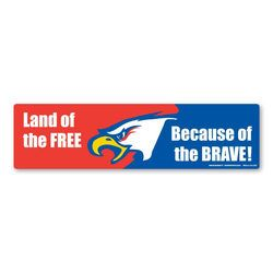 Land of the FREE Because of the BRAVE! Bumper Strip Magnet Thumbnail
